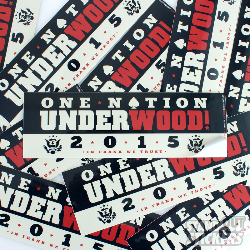 Teefury One Nation Underwood House of Cards Parody Bumper Sticker