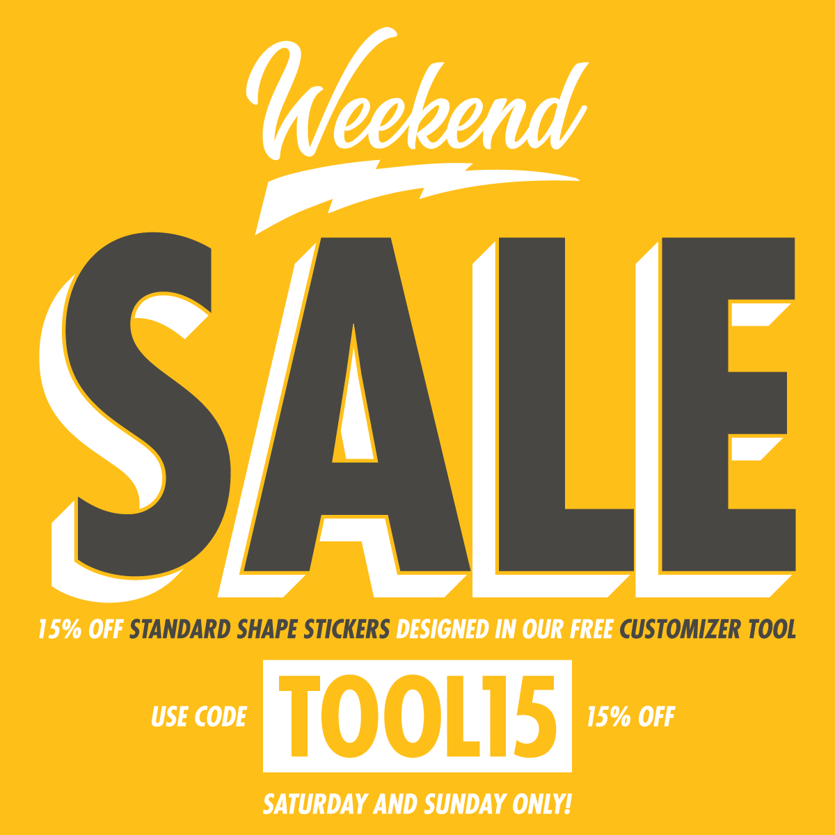 Weekend Sale 15% Off Standard Shape Stickers