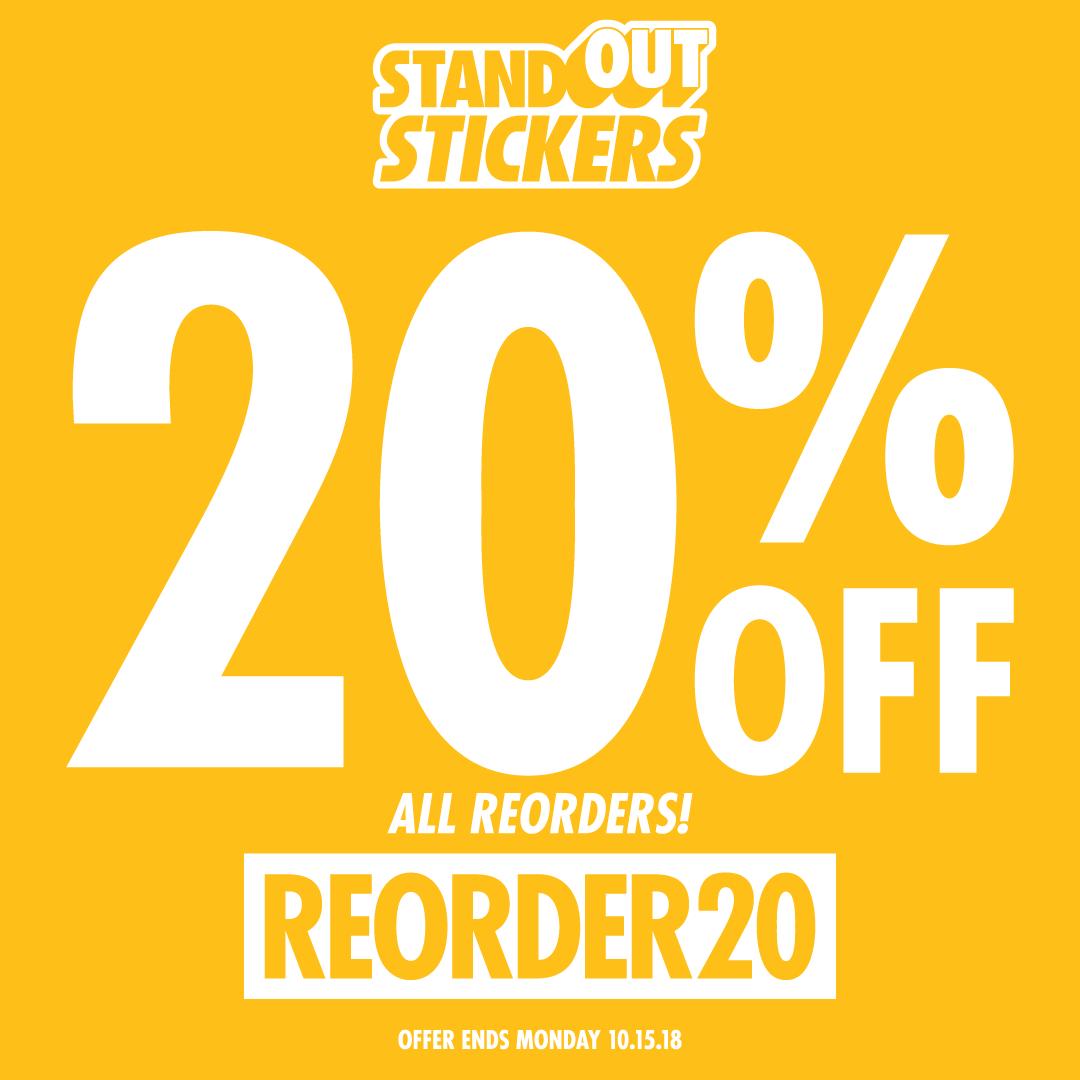 20% OFF Custom Stickers Reorders