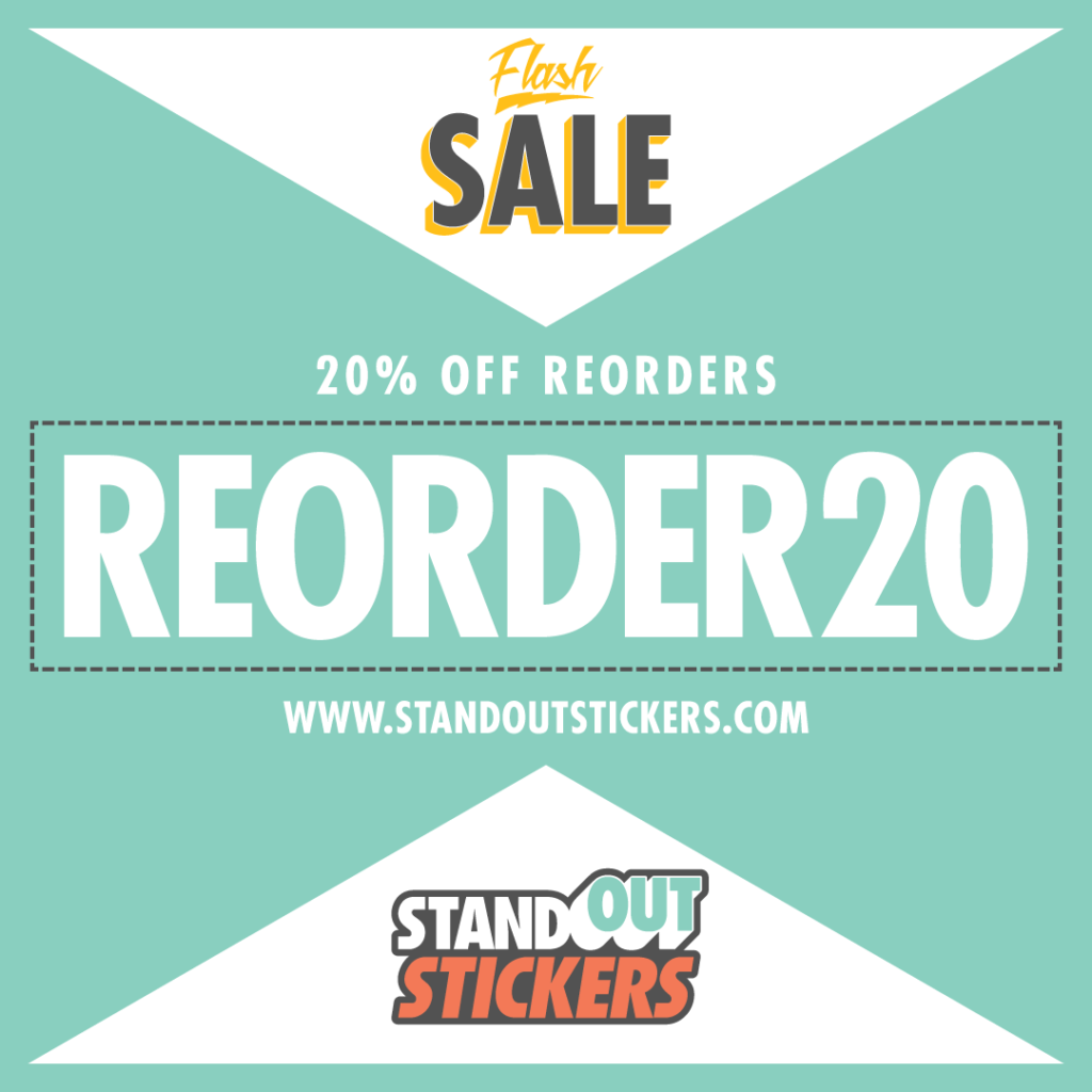 20% OFF Sticker Reorders
