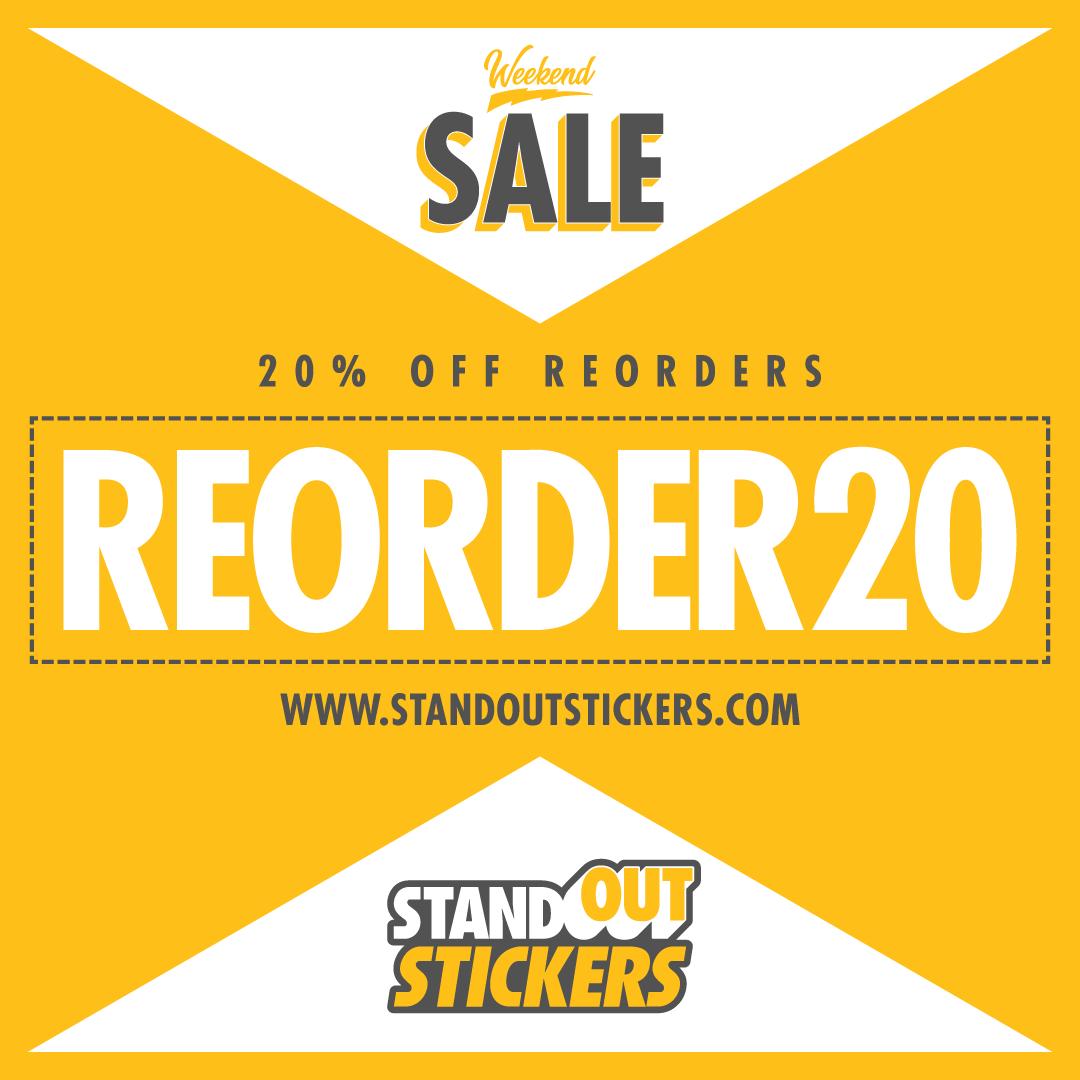 20% off reorders - custom stickers sale